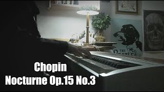 Chopin - Nocturne in G minor, Op.15 No.3