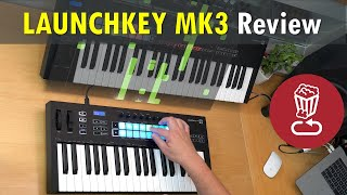 LAUNCHKEY MK3 Review and Tutorial // 25,37 vs 49,61 // Generative Arpeggiator by Novation explained