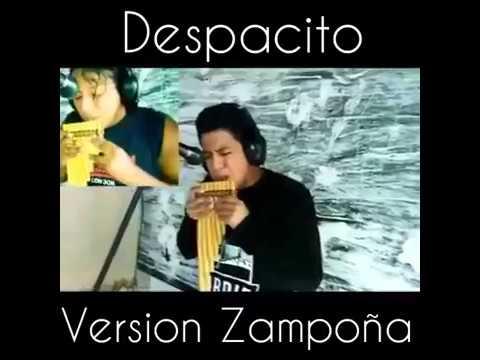 Luis Fonsi - Despacito ft. Daddy Yankee (Version Zampoña) Jean Atauje - Alexis