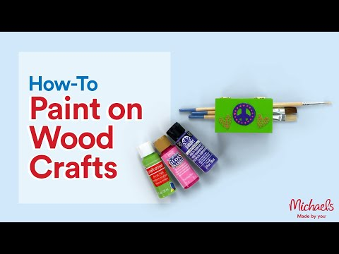 Craft Painting Basics: Wood | Extras: Crafts & Hobbies | Michaels