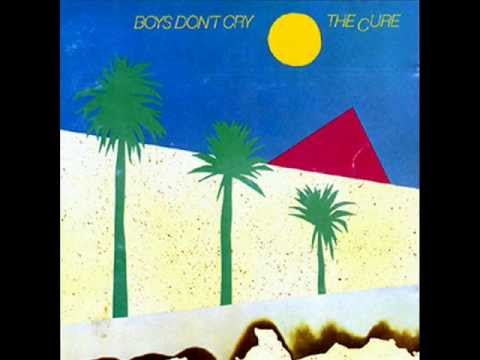 THE CURE - Boys Don't Cry (1980 original music)