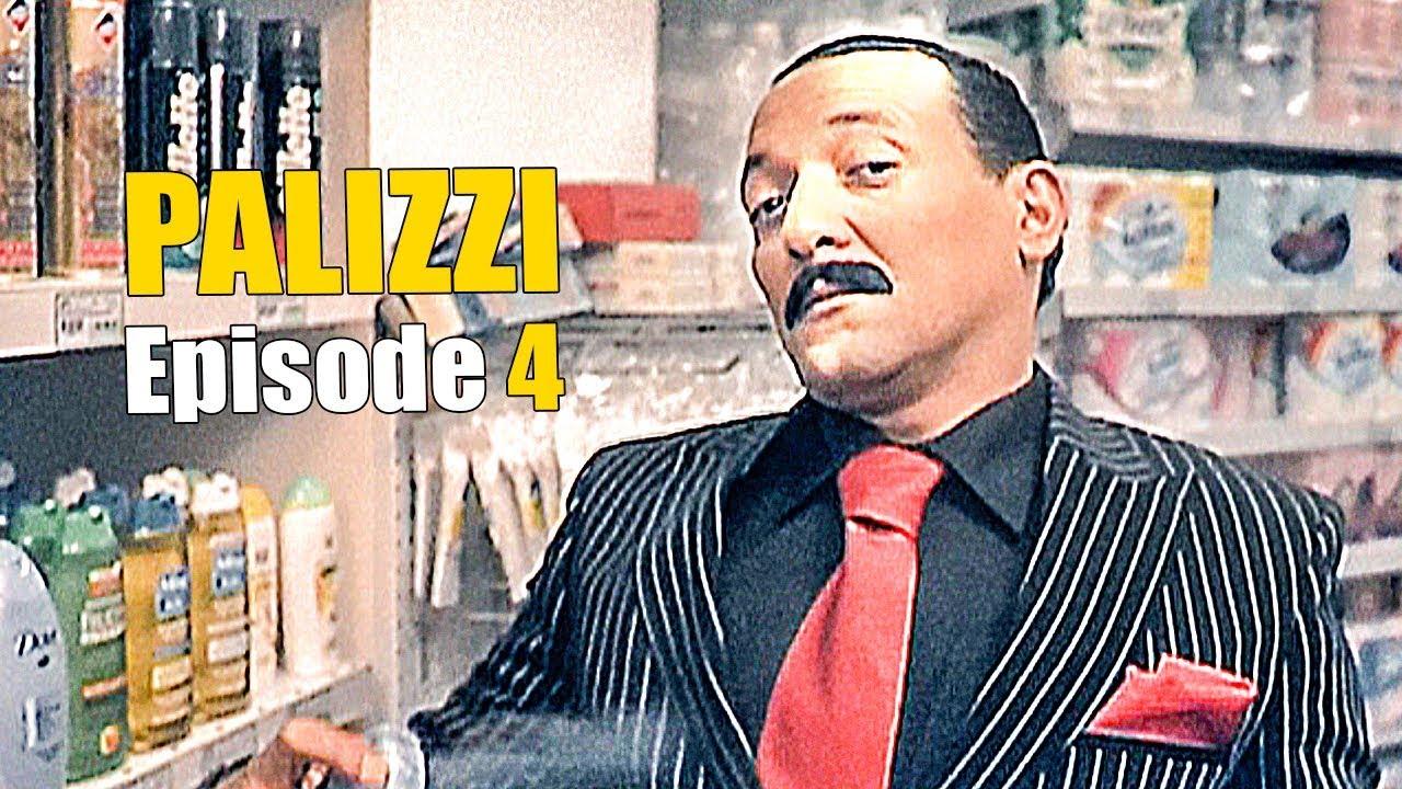 PALIZZI ! Episode 4