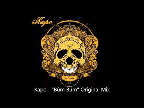 """Kapo """"Búm Búm"""" Original Mix - preview"""