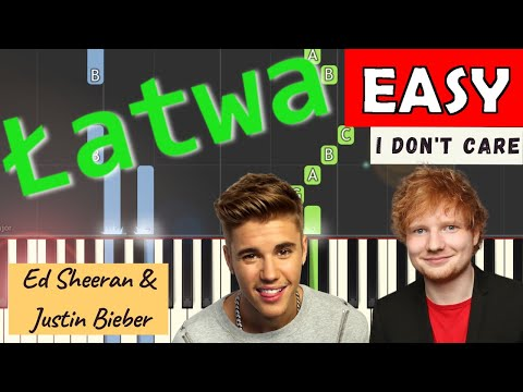 🎹 I don't care (Sheeran, Bieber) - Piano Tutorial (łatwa wersja) (EASY) 🎹