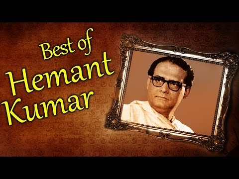 Best of Hemant Kumar Songs (HD) - Jukebox 1 - Nonstop Hemant Kumar Hits