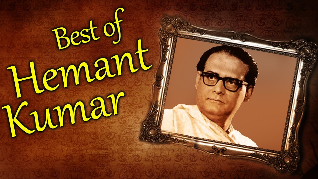 Free Download Hemant Kumar - Hemanta Mukherjee Mp3 Songs