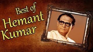 Best of Hemant Kumar Songs - Jukebox 1 - Nonstop Hemant Kumar Hits