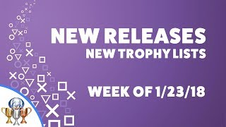 PlayStation New Releases and New Trophy Lists (Week of 1/23/18) Monster Hunter World & More
