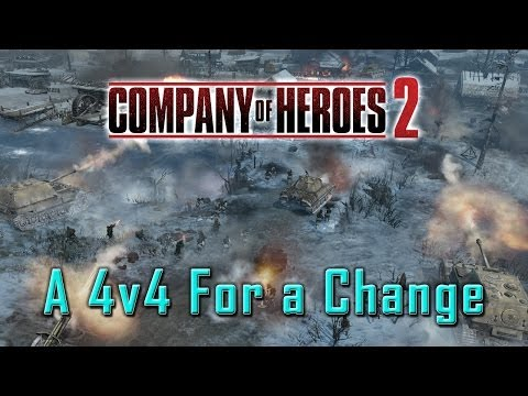Company of Heroes 2: A 4v4 For a Change