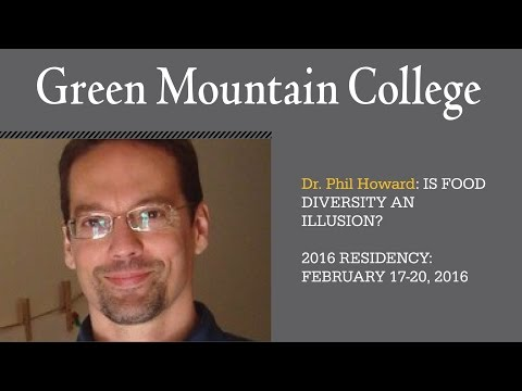 Presentation by MSFS Visiting Scholar Dr. Phil Howard: IS FOOD DIVERSITY AN ILLUSION?