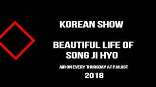 Beautiful Life of Song Ji Hyo Episode 7 Compulsory English Subtitle