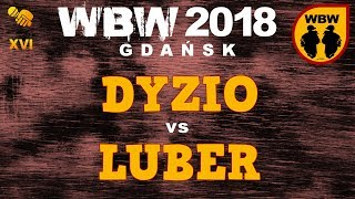 bitwa DYZIO vs LUBER # WBW 2018 Gdańsk (1/8) # freestyle battle