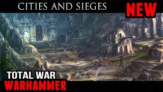 Total War: Warhammer - Cities and Sieges