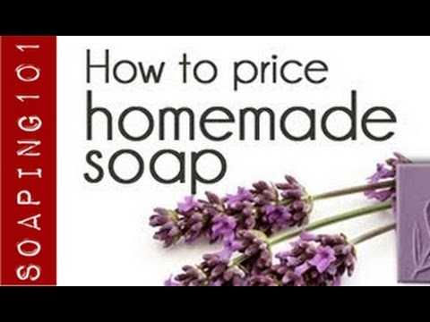 How to Price Your Homemade Soap {the marketing mix}