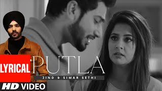 Putla (Full Lyrical Song) Jind, Simar Sethi | Maahir | Latest Punjabi Song 2020
