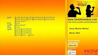 Machan Meesai - Dhill - Tamil Karaoke Songs