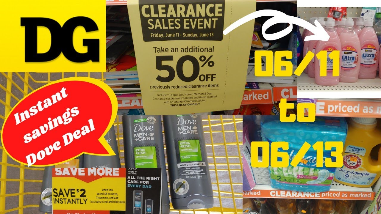 Dollar General Clearance Event 06/11-06/13 | Plus a instant savings deal with dove