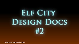 RS Elf City Design Document #2