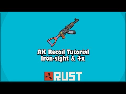 RUST | AK Recoil Tutorial | Tips and Tricks (2019)