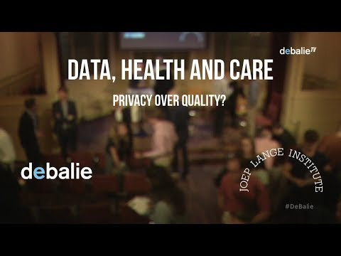 Data, Health and Care - Privacy over quality? Joep Lange Institute & De Balie