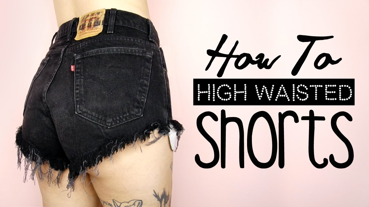 DIY High Waisted Shorts! | by tashaleelyn - YouTube