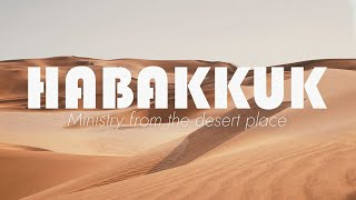 Sunday 3/01/2021 - Habakkuk week 1