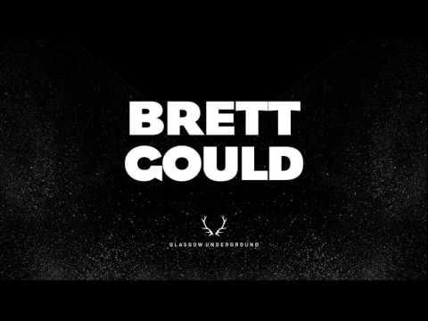 Brett Gould - Say It Loud (Original Mix)
