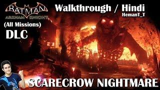 Batman Arkham Knight (PS4) DLC Scarecrow Nightmare - Hindi Walkthrough / Gameplay