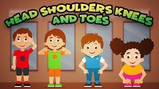Head Shoulders Knees and Toes - +More Nursery Rhymes & Kids Songs