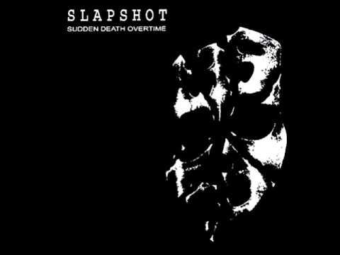 Slapshot -  Sudden Death Overtime  [Full Album]
