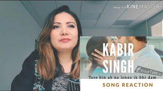 Kabir Singh: Tujhe Kitna Chahne Lage Song | Mithoon, Arijit Singh| REACTION!
