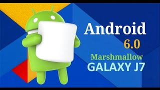 samsung galaxy j7    official marshmallow update   new features