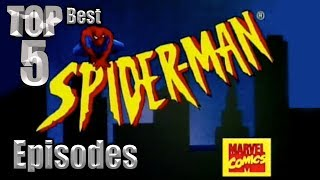 Top 5 Best Spider Man TAS Episodes
