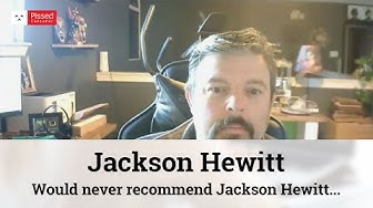 Jackson Hewitt Reviews - Would never recommend Jackson Hewitt for doing my taxes