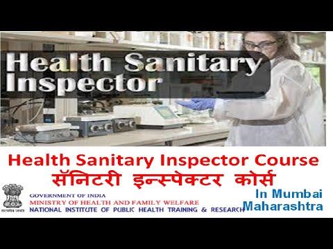 Health Sanitary Inspector Course In Maharashtra Mumbai, सॅनिटरी इन्स्पेक्टर कोर्स Detail Information