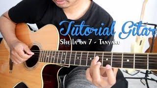 Tutorial Gitar: Sheila on 7 - Tanyaku   Full Tutorial