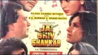 Tu Andar Kaise Aaya Jai Shiv Shankar 1990 Amit Kumar Asha Bhosle R D Burman Pancham Rajesh Khanna