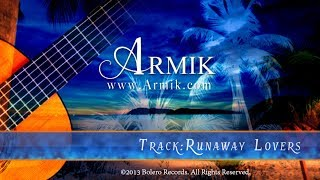 Armik – Runaway Lovers (World Fusion, Flamenco, Spanish Guitar)-Official