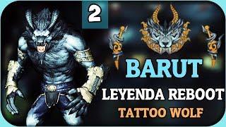 ✘ Usando Tattoo Leyenda Wolf ✦ BARUT LEYENDA REBOOT ✦ Wolfteam Latino