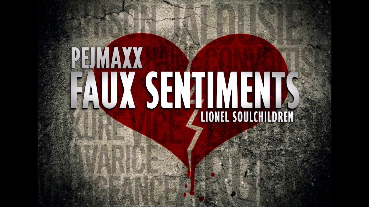 pejmaxx-faux-sentiments-prod-lionel-soulchildren-pejmaxx-officiel