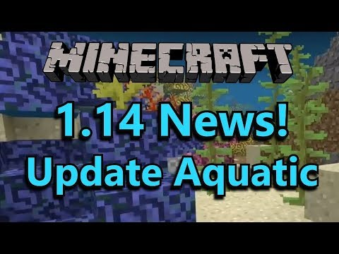 Minecraft 1.14: The Update Aquatic! News & Speculation- Dolphins, Tridents, Oceans, Mob B, & more!
