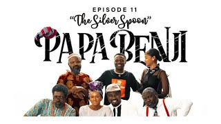 Papa Benji: Episode 11 (The Silver Spoon)