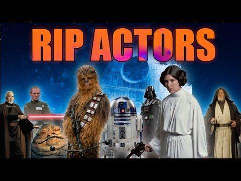 Star Wars Actors Who Passed Away (54 Actors)