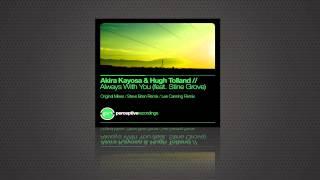 Akira Kayosa & Hugh Tolland ft Stine Grove - Always With You (Dub Mix)