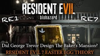 Resident Evil 7 | Did George Trevor Build The Baker Mansion? | RE7 Easter Egg Theory