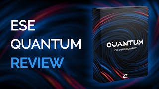 ESE Quantum (Epic Sound Effects) - Library Review
