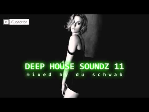 Deep House Soundz 11 by Du Schwab