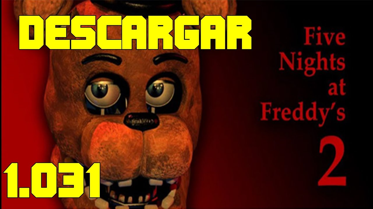 Descargar Five Nights At Freddy S 2 V1 031 Full Gratis Un Link Mediafire Youtube