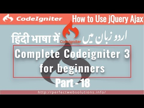 [ Part 18 Complete CodeIgniter 3 tutorial in Urdu 2017 ] How to use jQuery Ajax with CodeIgniter