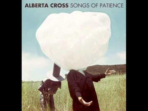 Alberta Cross - Lay Down